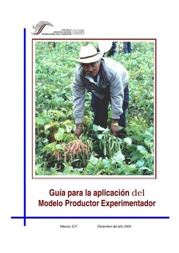 Modelo Productor Experimentador - Sagarpa