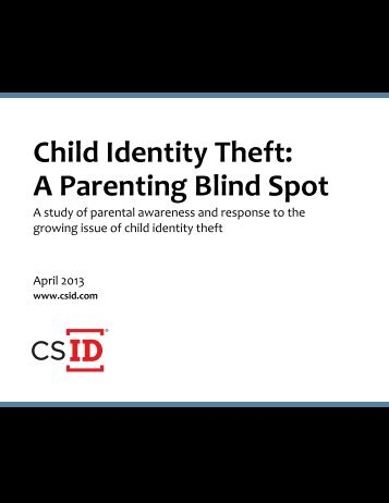 Child Identity Theft: A Parenting Blind Spot