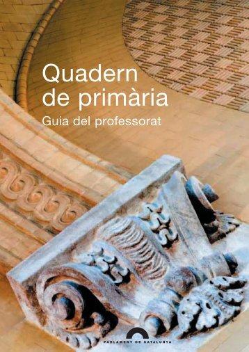 Quadern de primària. Guia del professorat - Parlament de Catalunya