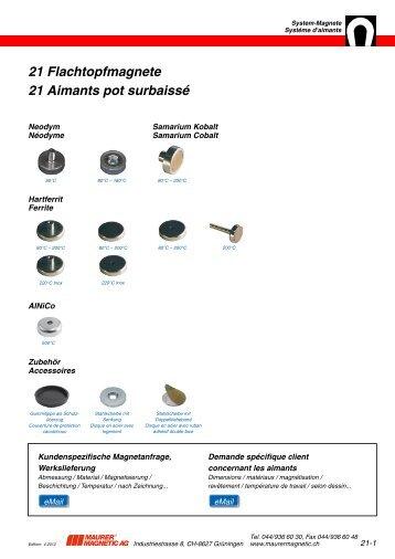 21 Flachtopfmagnete 21 Aimants pot surbaissé - Maurer Magnetic AG