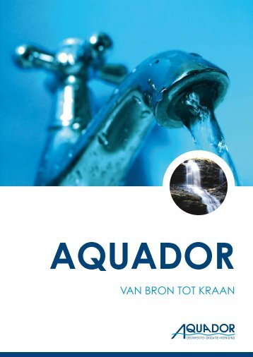 VAN BRON TOT KRAAN - Aquador BV