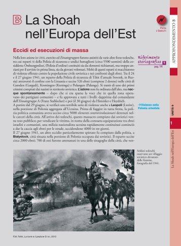 Approfondimento B – La Shoah nell'Europa dell'est - Sei