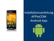 Wie installiere ich die Android APPtoCOM ... - d-TREE GmbH
