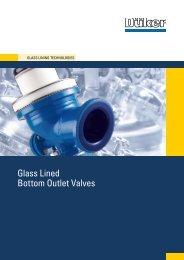 TE Glass lined Bottom Outlet valves - Düker GmbH & Co KGaA