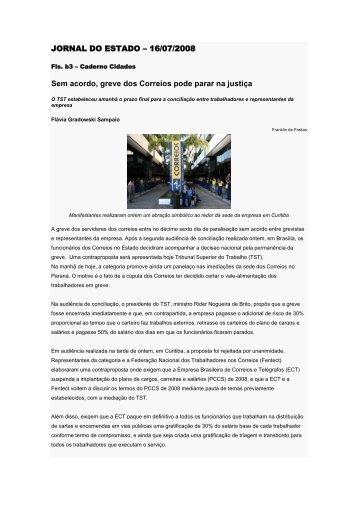 JORNAL DO ESTADO – 16/07/2008 Sem acordo ... - Crmpr.org.br
