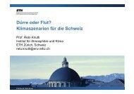 Dürre oder Flut? Klimaszenarien für die Schweiz