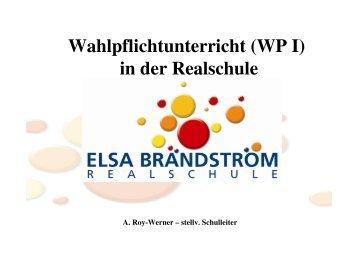 Wahlpflichtunterricht (WP I) in der Realschule - Elsa-Brändström ...
