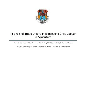 The Role of  Trade Unions in Combating Child ... - ECLT Foundation