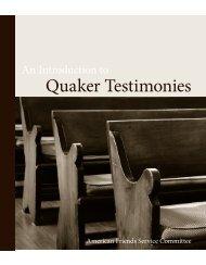 Quaker Testimonies - American Friends Service Committee