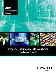 Tendències i solucions per a la comunicació audiovisual ... - Localret