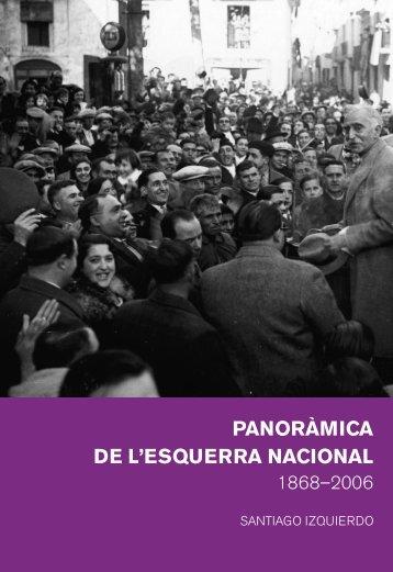 1868-2006 Panoràmica de l'esquerra nacional - Fundació Josep Irla