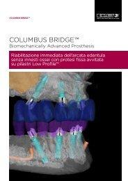 COLUMBUS BRIDGE™ - Biomax