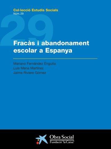 """Fracàs i abandonament escolar a Espanya - Obra Social """"la Caixa"""""""