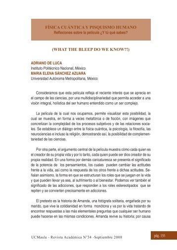 FÍSICA CUÁNTICA Y PISQUISMO HUMANO (WHAT THE BLEEP ...