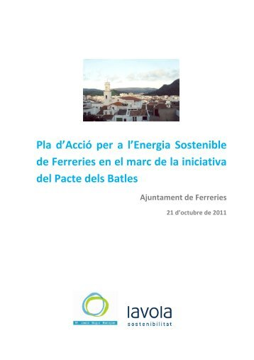Pla d'Acció per a l'Energia Sostenible de Ferreries en el marc de la ...
