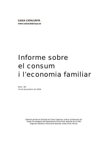 Informe sobre el consum i l'economia familiar - Catalunya Caixa