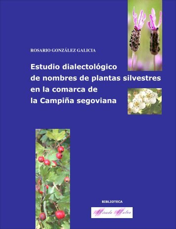 Estudio dialectológico de nombres de plantas silvestres en la ...