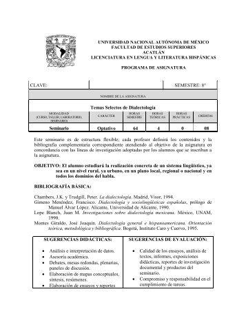 CLAVE: SEMESTRE: 8° Temas Selectos de Dialectología ... - UNAM