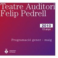 Programació del Teatre Auditori Felip Pedrell de Tortosa - El Punt/Avui