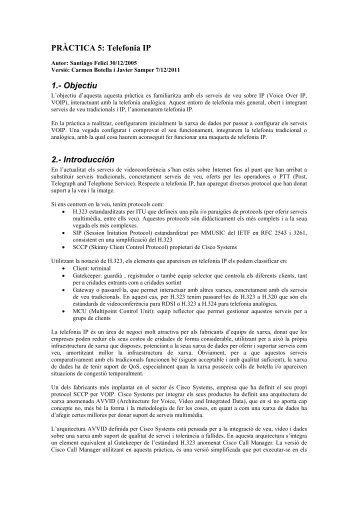 PRÀCTICA 5: Telefonia IP 1.- Objectiu 2.- Introducción