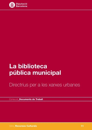 La biblioteca pública municipal - Diputació de Barcelona