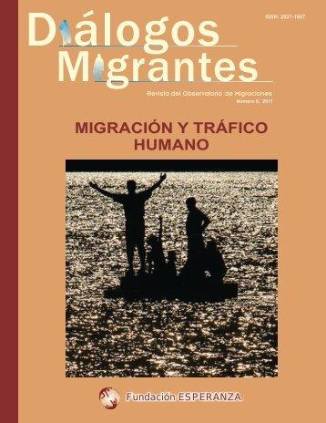 MIGRACIÓN Y TRÁFICO HUMANO - Observatorio de Migraciones