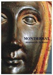 MONTSERRAT, morena de la serra. 0