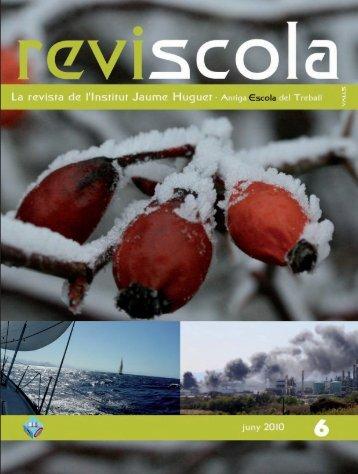Revista Reviscola n. 6 (2010) - Institut Jaume Huguet