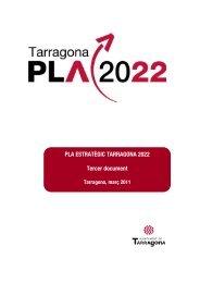 Pla estratègic - Pla Tarragona 2022 - Ajuntament de Tarragona