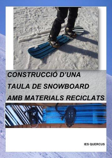 construcció d'una taula de snowboard amb materials reciclats