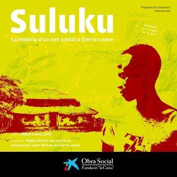 """Suluku. La història d'un nen soldat - Obra Social """"la Caixa"""""""