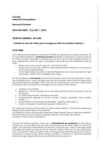 OBJECTIU GENERAL DE CURS Cicle Mitjà Col legi Adela de ...