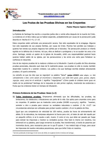 Frutos de las Pruebas - Ministerios Centro Cristiano de Cartago