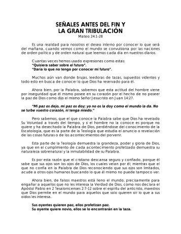 Senales antes del fin y La Gran Tribulacion - Iglesia de Convertidos ...