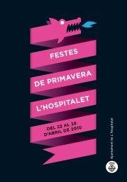 Programa de les Festes de Primavera - Ajuntament de L´Hospitalet