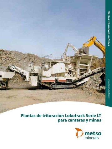Plantas de trituración Lokotrack Serie LT para canteras y ... - Metso