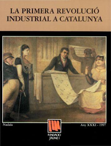Nadala_1997_La primera revolució industrial a Catalunya