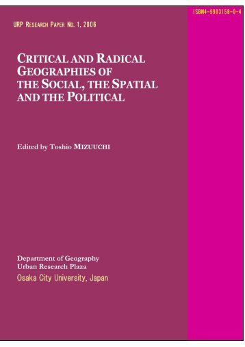 CRITICAL RADICAL GEOGRAPHIES SOCIAL, SPATIAL POLITICAL