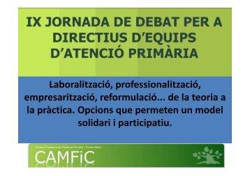 Laboralització, professionalització, empresarització, reformulació ...