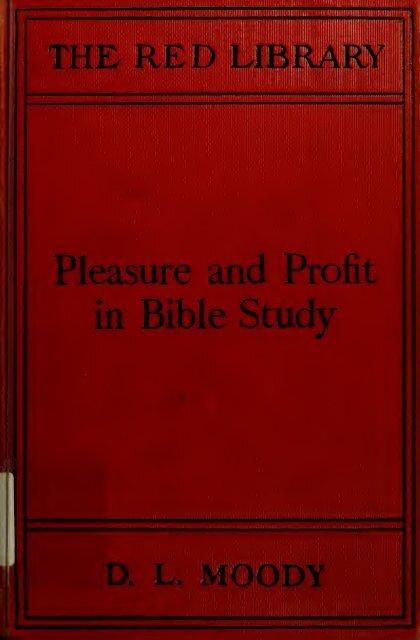 Works of Dwight L  Moody] - Fundamental Baptist Sermons
