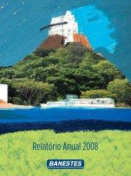 BANESTES • Relatório Anual 2008