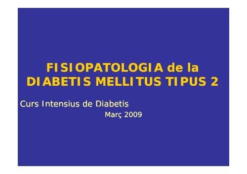 FISIOPATOLOGIA de la DIABETIS MELLITUS TIPUS 2