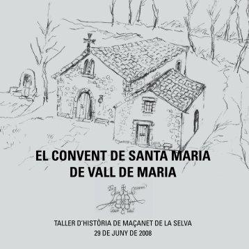 El ConvEnt dE Santa Maria dE vall dE Maria - Taller d'Història de ...