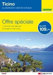 Ticino - La destination soleil de la Suisse - Railtour