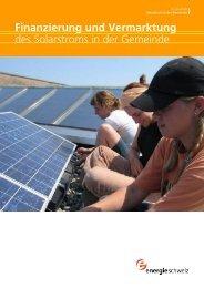 Finanzierung und Vermarktung des Solarstroms in der ... - Swissolar
