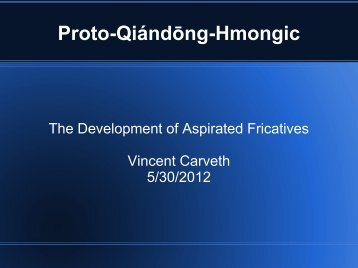 Phonological Reconstruction of Proto-Qiandong-Hmongic P