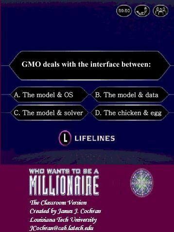 GMO deals with the interface between: - GAMS