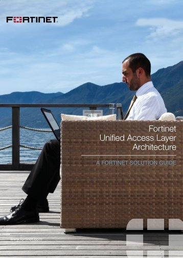 Fortinet Unified Access Layer Architecture