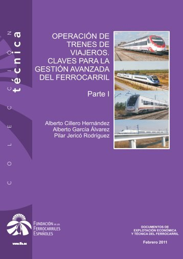 Operación de trenes de viajeros. Claves para la gestión avanzada ...