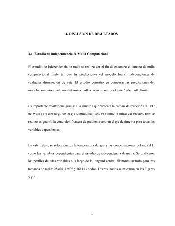 32 4. DISCUSIÓN DE RESULTADOS 4.1. Estudio de Independencia ...